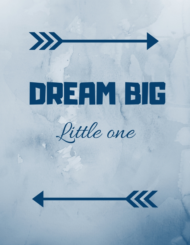 Copy of Copy of DREAM BIG-2