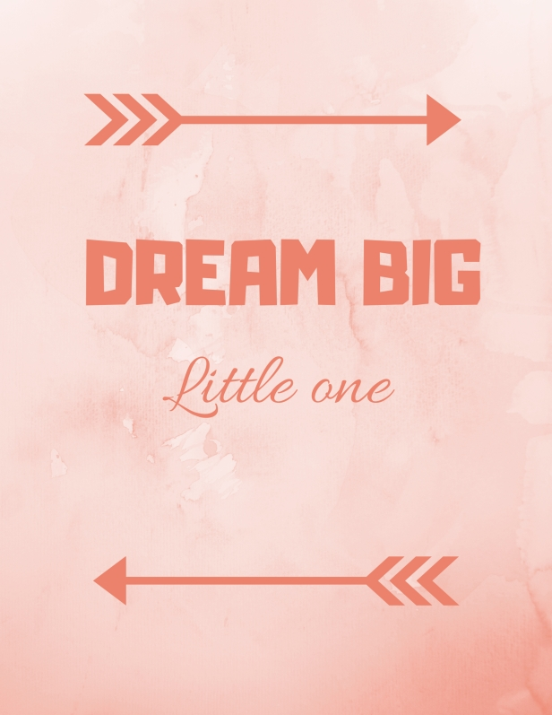 Copy of DREAM BIG-3