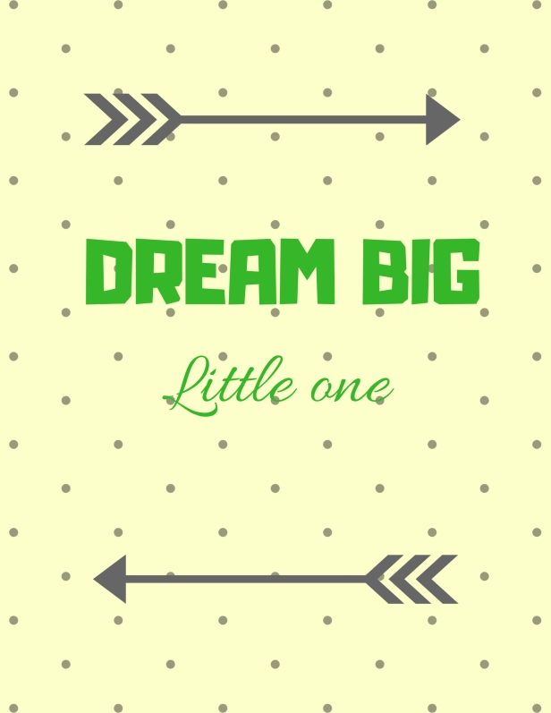 Copy of DREAM BIG